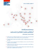 Antikomunismus: nekonečný příběh české politiky?